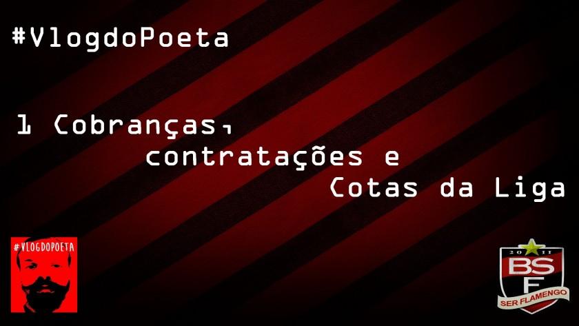 #VlogDoPoeta #1 – Cobranças, Contratações e Primeira Liga
