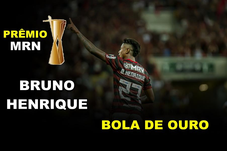 """Prêmio MRN: Bruno Henrique ganha a """"Bola de Ouro"""" e é eleito o craque do Flamengo em 2019"""