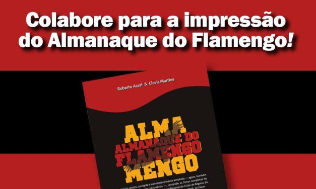 Almanaque licenciado do Flamengo precisa de ajuda para virar realidade