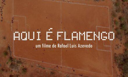 Documentário que fala sobre distrito chamado Flamengo é selecionado para o Cinefoot 2020